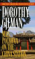 Mrs. Pollifax on the China Station 0449208400 Book Cover