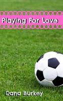 Playing For Love 1517383609 Book Cover