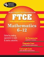 FTCE Math 6-12 (REA) - The Best Test Prep for the Florida Teacher Certification 0738601624 Book Cover