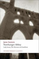 Northanger Abbey, Lady Susan, The Watsons, Sanditon (Oxford World's Classics) 0192833685 Book Cover