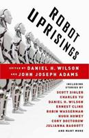 Robot Uprisings 0345803639 Book Cover