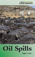 Oil Spills (Our Environment Series) 0737726296 Book Cover