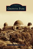 Griffith Park 0738588830 Book Cover