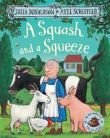 A Squash and a Squeeze 1405004770 Book Cover