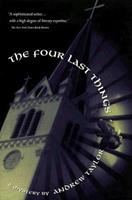The Four Last Things 1401322611 Book Cover