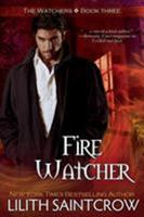 Fire Watcher 1933417021 Book Cover