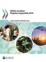 OECD-Ausblick Regulierungspolitik 2015 9264252312 Book Cover