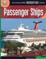 Passenger Ships (21st Century Skills Innovation Library) 1602792364 Book Cover