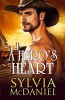 A Hero's Heart 1942608225 Book Cover