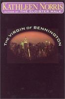 The Virgin of Bennington 1573221791 Book Cover
