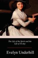 The Life of the Spirit and the Life of Today 086683513X Book Cover