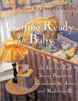 Getting Ready For Baby 0809229048 Book Cover