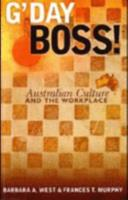 G'day Boss!: Australian Culture And The Workplace 0975756095 Book Cover
