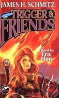 Trigger & Friends 0671319663 Book Cover