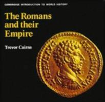 The Romans and Their Empire (His the Cambridge Introduction to History) 0521072271 Book Cover