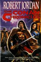 The Conan Chronicles: Volume 1 0312859295 Book Cover