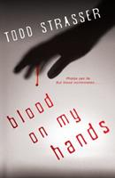 Blood on My Hands 1606842285 Book Cover