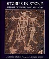 Stories in Stone: Rock Art Pictures by Early Americans 0395720923 Book Cover