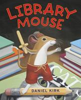 Library Mouse 0545154367 Book Cover
