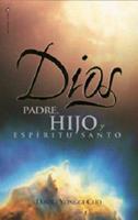 Dios: Padre, Hijo y Espíritu Santo 0829718672 Book Cover