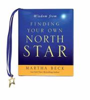 Wisdom from Finding Your Own North Star 159359979X Book Cover
