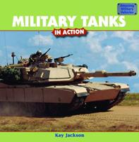 Military Tanks in Action 1435831594 Book Cover