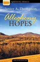 Allegheny Hopes: Romance Blooms in Vibrant Color 160260584X Book Cover