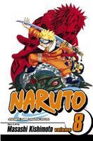 Naruto, Volume 8: Life-And-Death Battles
