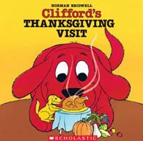 Clifford's Thanksgiving Visit (Clifford) 0590469878 Book Cover