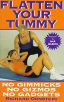 Flatten Your Tummy: Lose the Jelly from the Belly 0803893884 Book Cover