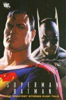 Superman/Batman: The Greatest Stories Ever Told - Volume 1 1401212271 Book Cover