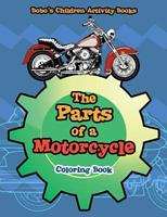 The Parts of a Motorcycle Coloring Book 1683276973 Book Cover