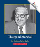 Thurgood Marshall (Rookie Biographies) 0516270990 Book Cover