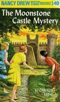 The Moonstone Castle Mystery 0448095408 Book Cover