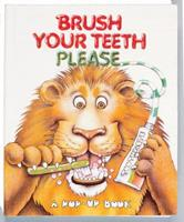 Brush Your Teeth Please Pop-Up 0895774747 Book Cover