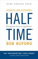 Halftime: Changing Your Game Plan from Success to Significance 0310257794 Book Cover