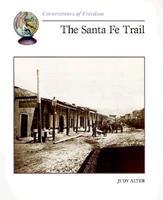 The Santa Fe Trail 051626396X Book Cover