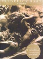 Frederick Hart: Sculptor 1555951201 Book Cover