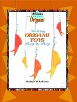 Making Origami Toys Step by Step 0823958760 Book Cover