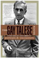 The Gay Talese Reader: Portraits and Encounters 0802776752 Book Cover