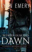 Between Dusk and Dawn 0983930910 Book Cover