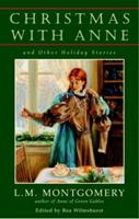 Christmas with Anne and Other Holiday Stories 0553571001 Book Cover