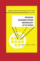 Bringing Scanning Probe Microscopy Up to Speed (Microsystems) 1461373530 Book Cover