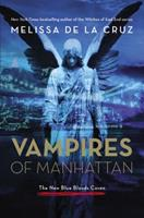 Vampires of Manhattan: The New Blue Bloods Coven 1401324711 Book Cover