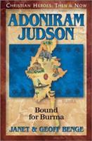 Adoniram Judson: Bound for Burma 1576581616 Book Cover