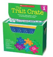 Trait Crate: Grade 1: Picture Books, Model Lessons, and More to Teach Writing With the 6 Traits 0545074711 Book Cover