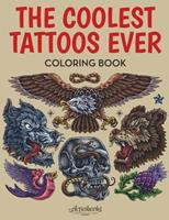 The Coolest Tattoos Ever Coloring Book 1683215303 Book Cover