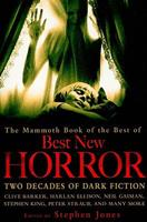 The Mammoth Book of the Best of Best New Horror 076243841X Book Cover