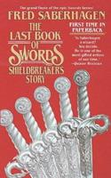 The Last Book Of Swords : Shieldbreaker's Story 0312850018 Book Cover