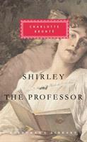 Shirley / The Professor 0307268217 Book Cover